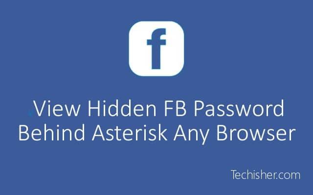 View hidden facebook password behind asterisk marks post pic