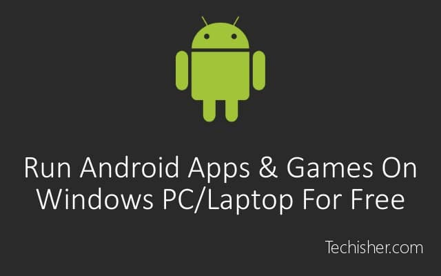 Use android apps on pc post pic